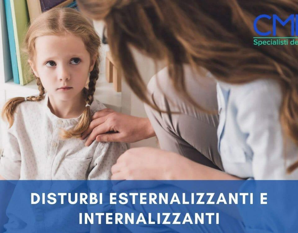 Disturbi esternalizzanti e disturbi internalizzanti