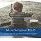 musicoterapia e adhd
